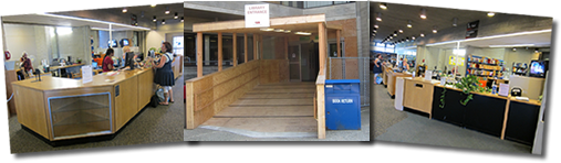 Images of temporary wooden side entrance and temp Circulation Desk
