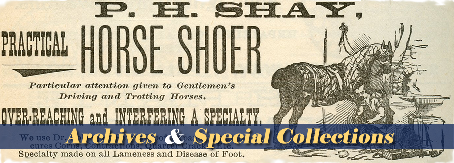 Archives & Special Collections and Image of Olde Advertisement for Horse Shoer